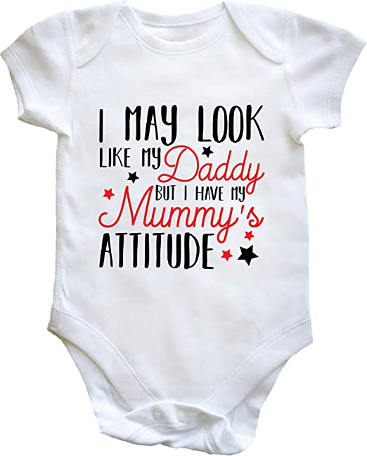 Bullshirt I May Look Like My Daddy But I Have My Mummys Attitude Babygrow 6-12 Months, White