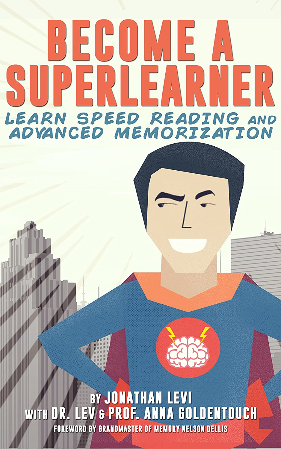 Become a SuperLearner: Learn Speed Reading & Advanced Memorization ...