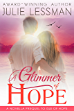 A Glimmer of Hope: A Novella Prequel to Isle of Hope (Edgy Inspirational)