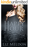 Happy Hour (Erotic Short Shorts Book 1)