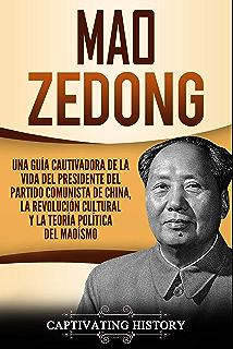 Mao Zedong: Una guía cautivadora de la vida del presidente del Partido Comunista de China