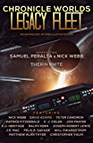 Chronicle Worlds: Legacy Fleet (Future Chronicles Book 20)
