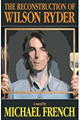 The Reconstruction of Wilson Ryder Kindle Edition