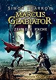 Marcus Gladiator - Zeit der Rache (German Edition)