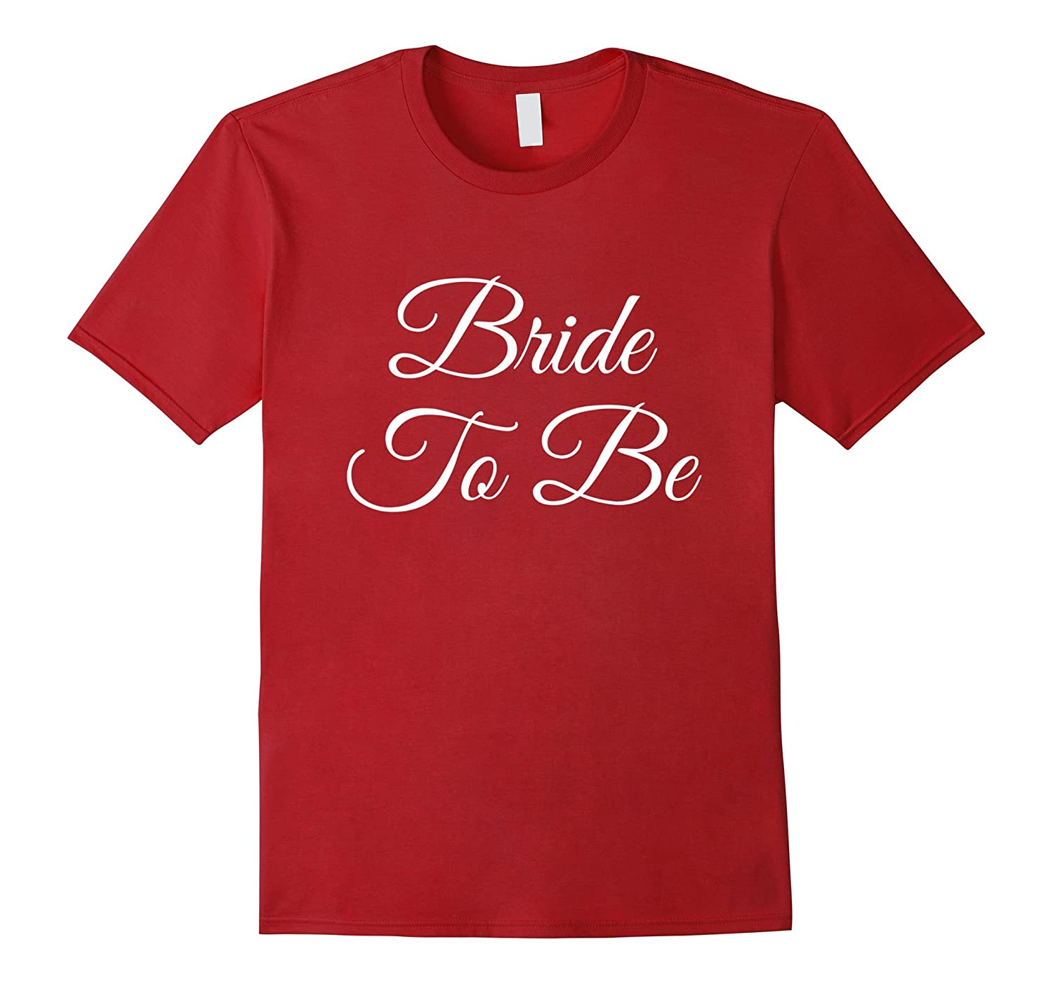 Bride To Be T-Shirt-Art