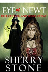 Eye of Newt, Tree of Frog and Wool of Bat: An aspiring witch's apprentice unknowingly meets the leader of the biggest coven in the country. Kindle Edition