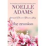 The Reunion (Second Chance Flower Shop Book 3)