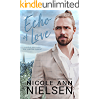 Echo of Love: A Second Chance Small Town Contemporary Romance (Texas Solace Series Book 2)
