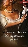 Le mystérieux fiancé (Best-Sellers)