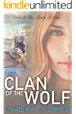 Clan of the Wolf (The Dawn of Man: Peta's Story Book 1)