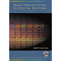 Rapid Prototyping of Digital Systems: SOPC Edition