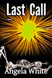 Last Call (Life After War Book 9)