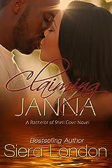 Claiming Janna: A Bachelor of Shell Cove Novel (The Bachelors of Shell Cove Book 4) Kindle Edition