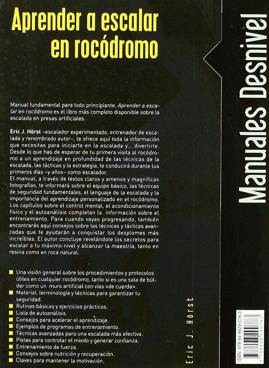 Aprender a escalar en rocodromo (Manuales (desnivel)): Amazon ...