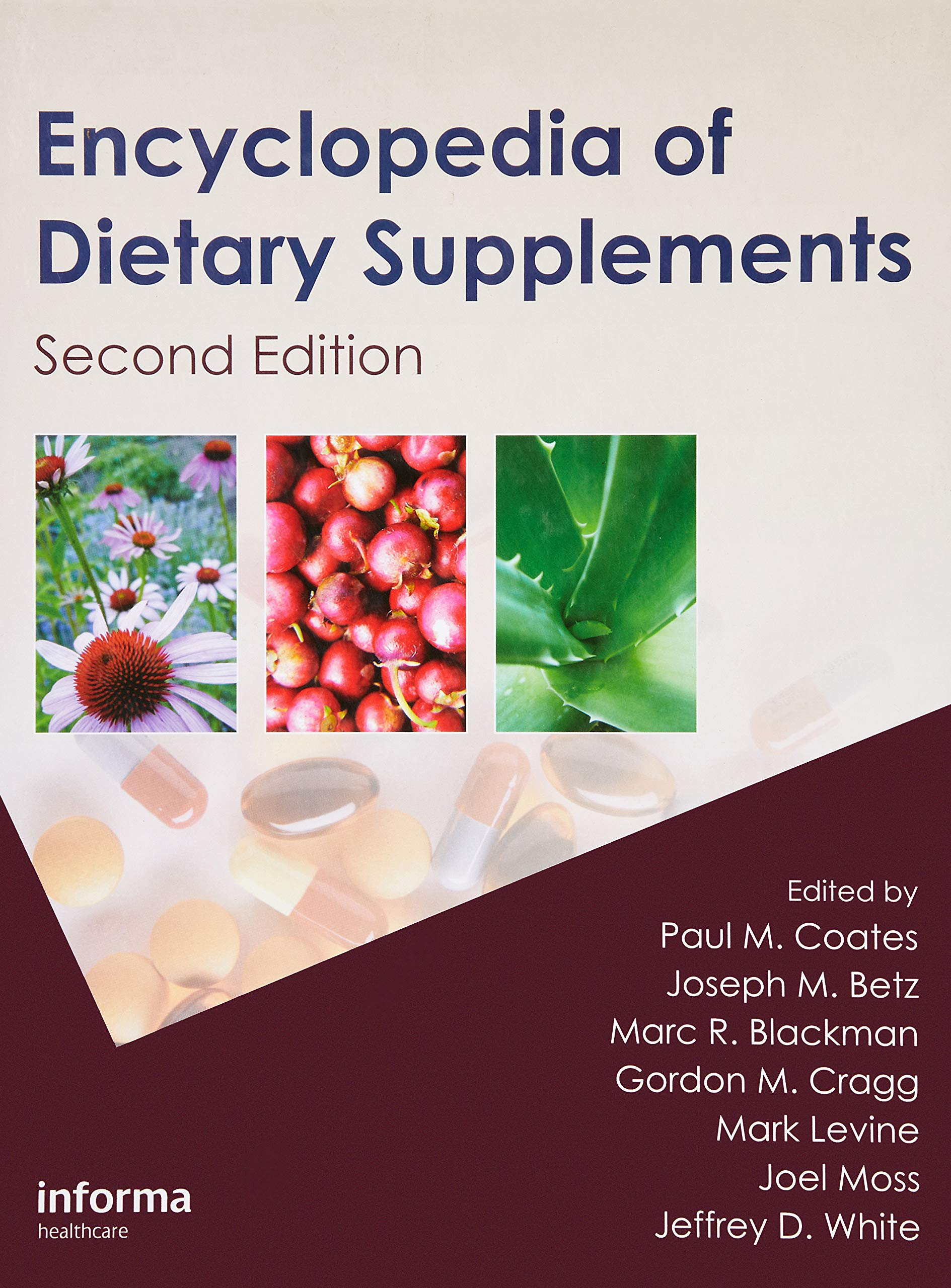 Encyclopedia of Dietary Supplements: Amazon.es: Paul M. Coates, Joseph M. Betz, Marc R. Blackman, Gordon M. Cragg, Mark Levine, Joel Moss, Jeffrey D. White: ...