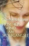 Frischer Wind am Wolfgangsee (German Edition)