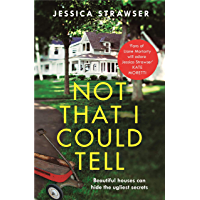 Not That I Could Tell: The page-turning domestic drama