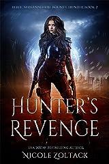 Hunter's Revenge: A Mayhem of Magic World Story (Rebel, Supernatural Bounty Hunter Book 2) Kindle Edition