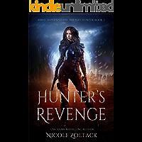 Hunter's Revenge: A Mayhem of Magic World Story (Rebel, Supernatural Bounty Hunter Book 2)