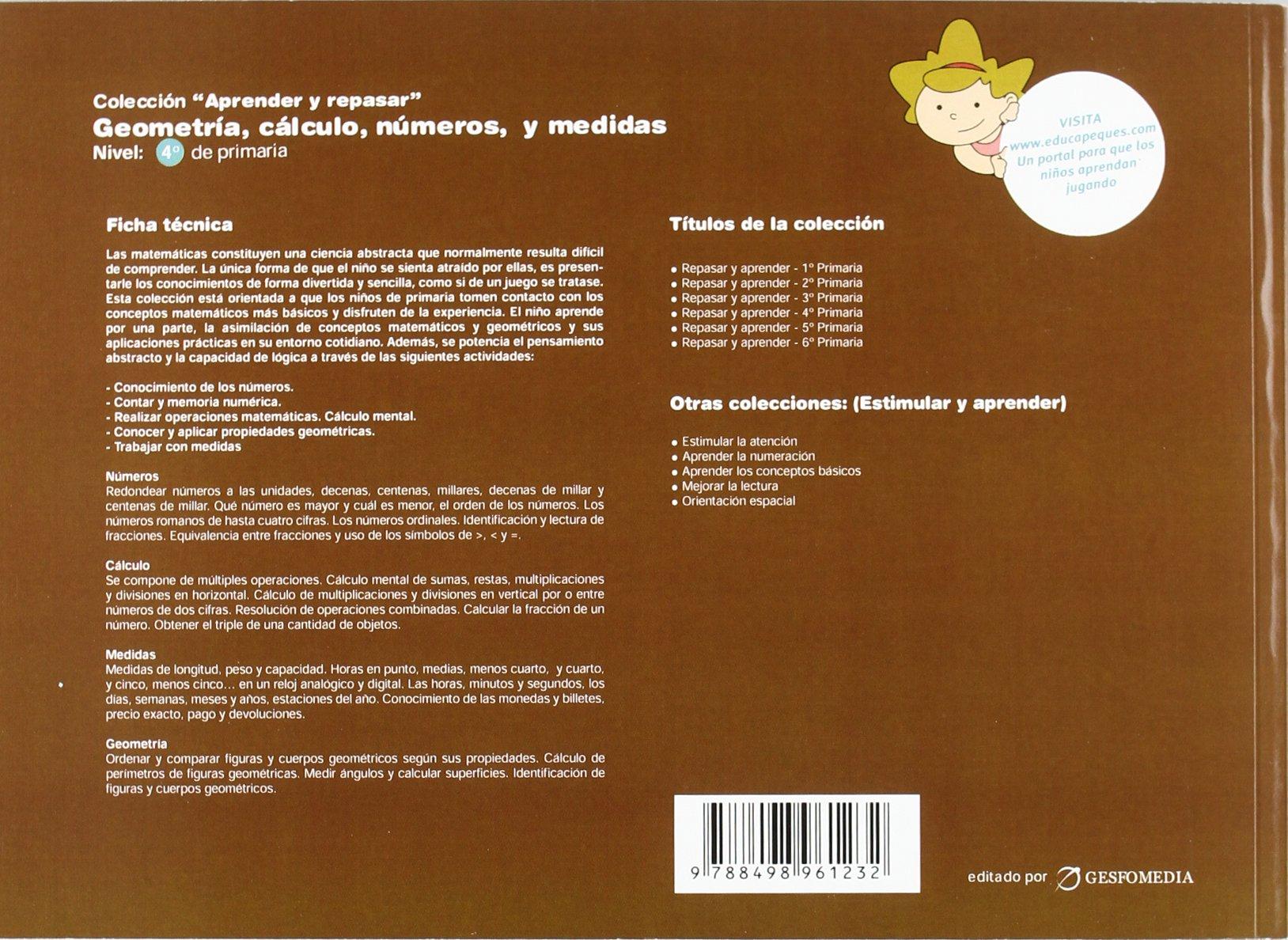 GEOMETRIA CALCULO NUMEROS MEDIDAS 4 PRIMARIA: 9788498961232: Amazon.com: Books