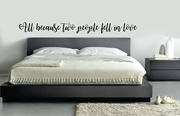 Amazon.com: All because two people fell in love Wall Decal ...