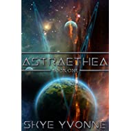 Astraethea (Book #1) (The Astraethean Saga)