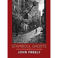 Stamboul Ghosts: A Stroll Through Bohemian Istanbul