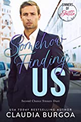 Somehow Finding Us (Second Chance Sinners) Kindle Edition