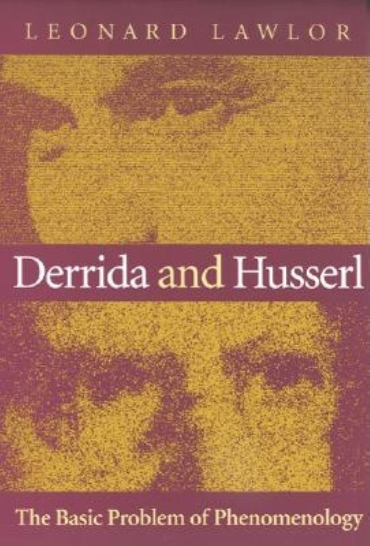 Download Derrida and Husserl: The Basic Problem of Phenomenology pdf epub