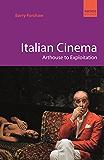 Italian Cinema: Arthouse to Exploitation (Pocket Essential series)
