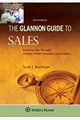 Glannon Guide To Sales: Learning Sales Through Multiple-Choice Questions and Analysis (Glannon Guides Series) Kindle Edition