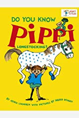 Do You Know Pippi Longstocking? Kindle Edition