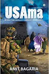 USAma(2nd Edition) : IS USA THE WORLD'S LARGEST TERRORIST? Kindle Edition