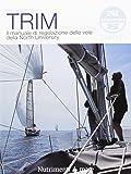 Trim. Il manuale di regolazione delle vele della North University