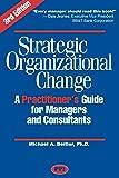 Strategic Organizational Change, Third Edition