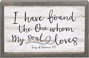 P. Graham Dunn I Have Found The One Soul Loves 17.8 x 11.3 Inch Solid Pine Wood Farmhouse Frame Wall Plaque