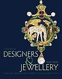 Designers and Jewellery 1850-1940: Jewellery and