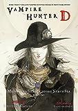 Vampire Hunter D Volume 7: Mysterious Journey to the North Sea, Part One: Mysterious Journey to the North Sea Pt. 1, v.7