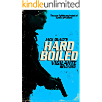 Vigilante Reloaded: Hard Boiled: 1