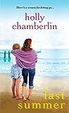 Last Summer (A Yorktide, Maine Novel)