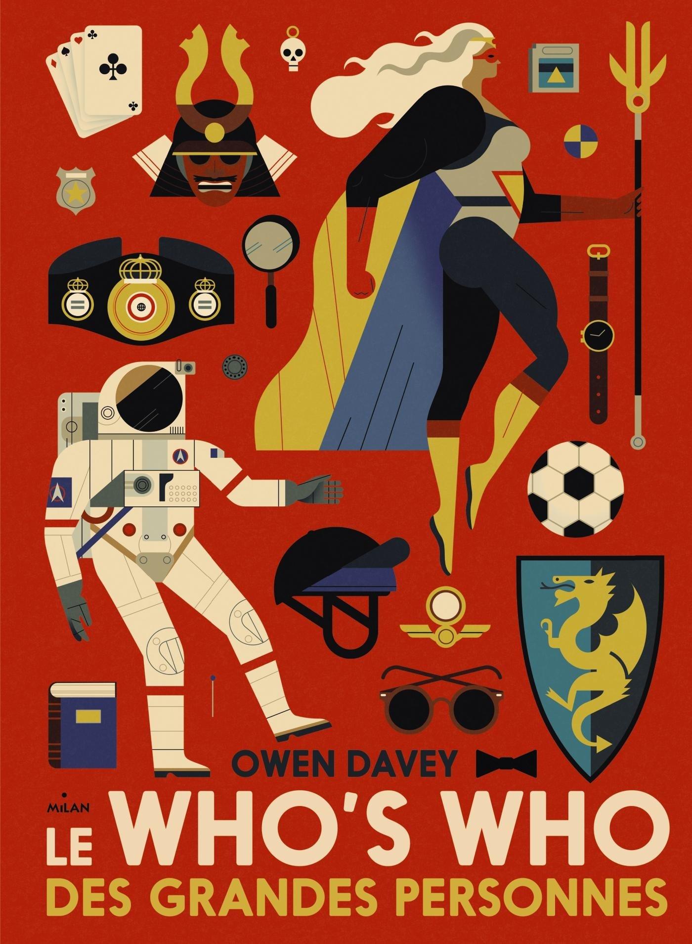 Le who's who des grandes personnes Album – 20 septembre 2017 Davey OWEN Editions Milan 2745979515 JUVENILE NONFICTION / General