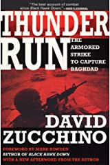 Thunder Run: The Armored Strike to Capture Baghdad Kindle Edition