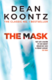 The Mask: A powerful thriller of suspense and horror