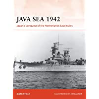 Java Sea 1942: Japan's conquest of the Netherlands East Indies