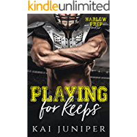 Playing For Keeps: A High School Sports Romance (Harlow Prep Book 2)