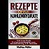 Rezepte ohne Kohlenhydrate - 100 Low Carb Frühstücksrezepte zum Abnehmerfolg in 2 Wochen (Gesundleben - Low Carb 8)