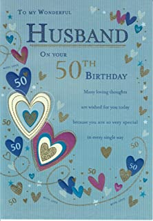 TO MY WONDERFUL HUSBAND ON YOUR 50TH BIRTHDAY Stunning Birthday Card For Your