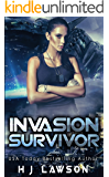 Invasion Survivor: First Contact Young Adult Adventure (Golden Aura Book 1)