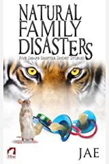 Natural Family Disasters (Shape-Shifter Book 2) Kindle Edition