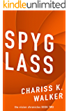 Spyglass: A Psychic Suspense series (The Vision Chronicles Book 2)